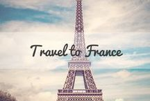 Travel to France / A collection of the best tips and travel guides to help you plan your visit to France