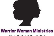 Warrior Woman Ministries / Content from Our Blog/Website!