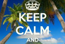 ~Keep Calm And.......~