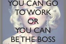 Be Your Own BOSS - Business Things