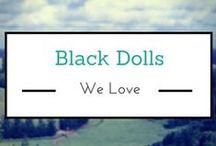 Black Dolls We Love