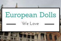 European Dolls We Love