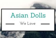 Asian Dolls We Love