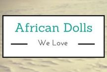 African Dolls We Love