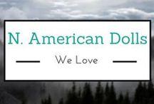 North American Dolls We Love