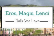 Eros, Magis & Lenci Dolls We Love