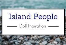 Island People- Doll Inspiration