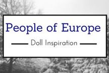 People of Europe-Doll Inspiration