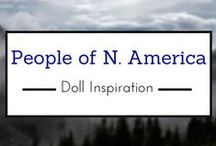 People of North America-Doll Inspiration