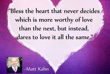 Favorite Matt Kahn & Julie Dittmar Quotes / Favorite quotes by spiritual teacher and intuitive healers Matt Kahn.& Julie Dittmar