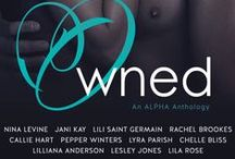 Owned: An Alpha Anthology / A group inspiration board for the authors of Owned: An Alpha Anthology. See what inspires us! Coming to your e-readers November 2014.