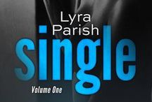 Single Volume 1 / Pinspiration board for Single Volume 1, which will release in Owned: An Alpha Anthology on November 10th.  #singleserial #lyraparish