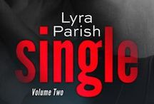 Single Volume 2 / Inspirational pictures for Single: Vol 2 by Lyra Parish #lyraparish #singleserial #parkerwilliams #romance