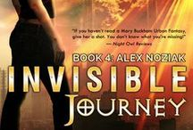 INVISIBLE JOURNEY- Book 4 Urban Fantasy Invisible Recruits Series / All journeys can change a person. Some for the better. Some, not so much. Ready to tag along with Alex Noziak and teammates as they travel to the Underworld to stop a powerful demon in his lair?