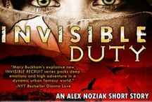 INVISIBLE DUTY- Novella from the Urban Fantasy Invisible Recruits Series / Invisible Duty, an Alex Noziak novella. Set in the Heart of Africa where the 5 Invisible Recruits face demons, djinns and death. 2nd novella in the multi-book Alex Noziak: Invisible Recruits series by Mary Buckham