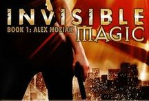 INVISIBLE MAGIC- Book 1 Urban Fantasy Invisible Recruits Series / Jump into the best selling Alex Noziak URBAN FANTASY series as you join part witch/part shaman Alex on her first mission! The trouble, and fun, has only just begun