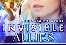 INVISIBLE ALLIES-Kelly McAllister's novella Urban Fantasy Invisible Recruits series / Former kindergarten teacher Kelly McAllister learns that there can be a fine line between allies and enemies in this novella that joins Kelly and fellow IR Agent on a unsanctioned mission to the Missouri countryside.