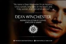 """Dean Winchester / """"My name is Dean Winchester. I'm an Aquarius. I enjoy sunsets, long walks on the beach, and frisky women. And I did not kill anyone."""" A Dean Winchester inspired collection of clothes, jewellery & sundry."""