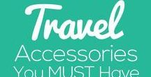 Travel Accessories / Travel accessories for every type of traveller!