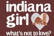 I N D I A N A / born and raised indiana / by Charlesa Olson