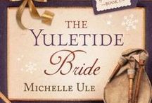 The Yuletide Bride / Research photos used in conjunction with my November 3, 2014 ebook release The Yuletide Bride, as part of The 12 Brides of Christmas collection from Barbour books.