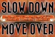 Slow Down / Move Over