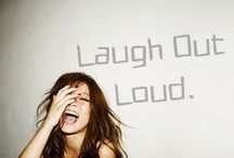 Laugh Out Loud. / I'd give anything just to see you smile :D / by Gabriella Jaye