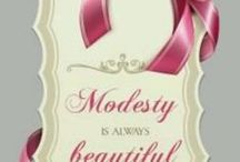 Modesty / Modest clothing, articles and quotes regarding modesty