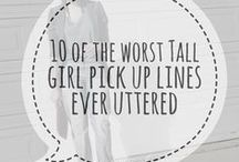 Life in the tall lane... / Things your tall friends can relate to.