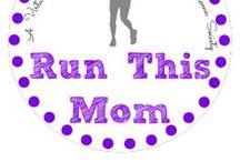 Run This Mom Blog Posts