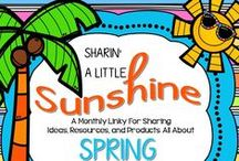 Hello Sunshine - Spring Has Sprung! / Teaching ideas, products, resources and links for teaching about spring related things wherever you are and whenever spring happens for you.