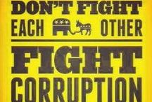 Current Events and Human Issues / Don't fight each other, fight corruption!