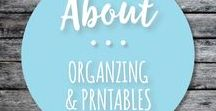 About Organizing & Printables / Inspiration and strategies to DIY organizing for your living space, kitchen, home office and family schedule.  Printable planner pages for budget planning, menu planning, schedule planning, tracking important dates, your life, and your home office.