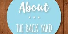 About the Back Yard / DIY projects, decorating, and yard care for every backyard or outdoor space.