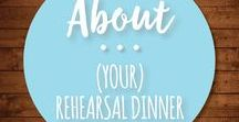 About Rehearsal Dinners / Wedding rehearsal dinner invitations, planning tips, etiquette, and planning strategies to DIY the Rehearsal Dinner.  For mothers, mothers-in-law, mothers of the groom, and even brides.