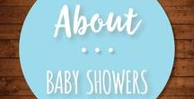 About Baby Showers / Beautiful, fun, and easy DIY baby shower themes, invitations, menu ideas, and printable decor and games.