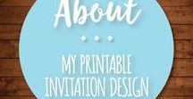 My Printable Invitation Design / My printable wedding invitations, rehearsal dinner, bridal shower and baby shower invitations. Also available are printable programs, menus, table numbers and place cards, and thank you cards.