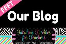 "FFFT Our Blog / Posts from our ""Fabulous Freebies for Teachers"" BLOG."