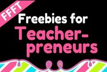 FFFT for Teacherpreneurs / by Fabulous Freebies For Teachers