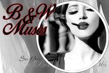 B&W Muses / Femme fatale, perfect, women's dream
