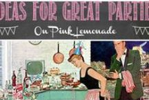 Party Ideas / Want to throw the best party ever??  Here are some great ideas!
