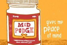 Crazy for Mod Podge / With Mod Podge you can create beautiful and unique furniture, gifts, decor, art, and more! Get inspired with these amazing Mod Podge ideas!