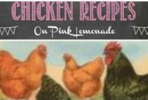 Chicken Recipes / Cluck, Cluck, Cluck - cook up some tasty chicken!