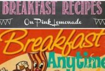 Breakfast / It's the most important meal of the day - make it fun!