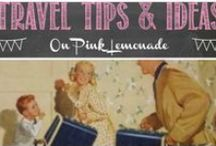 Travel Tips & Ideas / Tips and Ideas to make your next trip a breeze