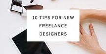 Freelance Tips / Freelance business tips, how to, productivity, motivation, process, workflow