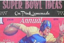 Super Bowl! / It's one of the biggest party days of the year after new years - make it a fun time for everyone!