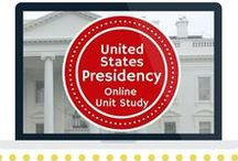 United States Presidency Unit Study / Extended resources for the United States Presidency Online Unit Study.