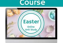Easter Unit Study / Extended learning activities for the Easter Online Unit Study.