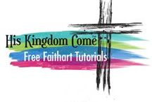 Free FaithArt Tutorials / Free video tutorials for creating mixed media faithart available from His Kingdom Come. www.his-kingdom-come.com